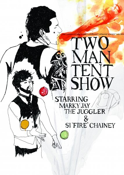 The 2 Man Tent Show